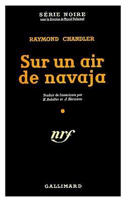 Raymond-Chandler-Sur-un-air-de-navaja-1953